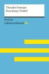 Frau Jenny Treibel von Theodor Fontane: Lektüreschlüssel mit Inhaltsangabe, Interpretation, Prüfungsaufgaben mit Lösungen, Lernglossar. (Reclam Lektüreschlüssel XL)