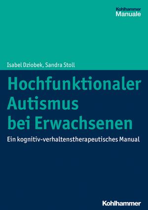 Hochfunktionaler Autismus bei Erwachsenen