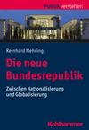 Die neue Bundesrepublik