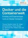 Vergrößerte Darstellung Cover: Docker und die Containerwelt. Externe Website (neues Fenster)