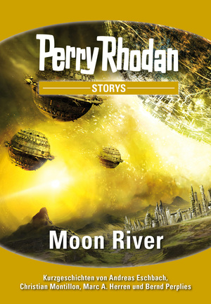 PERRY RHODAN-Storys: Moon River