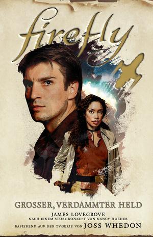 Firefly: Grosser, verdammter Held