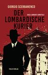 Vergrößerte Darstellung Cover: Der lombardische Kurier. Externe Website (neues Fenster)