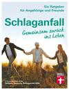 Vergrößerte Darstellung Cover: Schlaganfall. Gemeinsam zurück ins Leben. Externe Website (neues Fenster)
