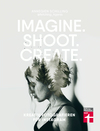 Imagine. Shoot. Create.