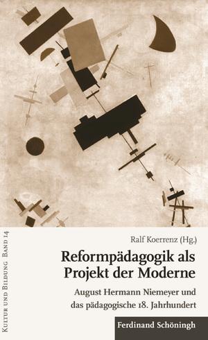 Reformpädagogik als Projekt der Moderne