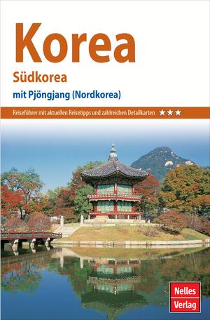Nelles Guide Korea - Südkorea
