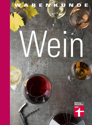 Warenkunde Wein