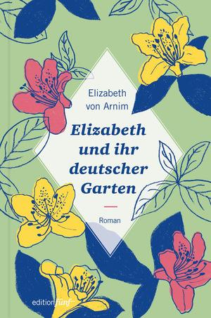 Elizabeth und ihr deutscher Garten
