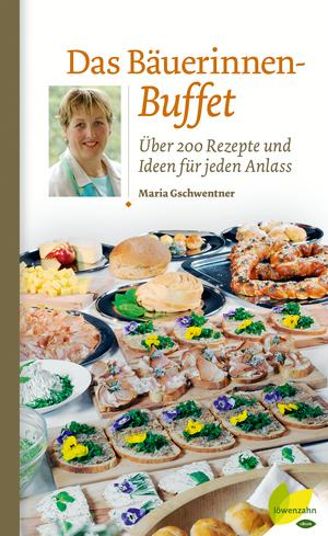 Das Bäuerinnen-Buffet