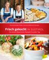 Vergrößerte Darstellung Cover: Frisch gekocht in Südtirol. Externe Website (neues Fenster)
