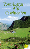 Vorarlberger Alpgeschichten