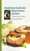 Vergrößerte Darstellung Cover: Niederösterreichische Bäuerinnen kochen. Externe Website (neues Fenster)