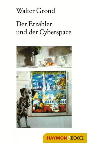 Der Erzähler und der Cyberspace