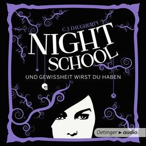 Night School 5 - Und Gewissheit wirst du haben