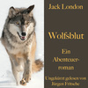Jack London: Wolfsblut