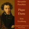 Alexander Puschkin: Pique Dame