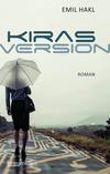 Vergrößerte Darstellung Cover: Kiras Version. Externe Website (neues Fenster)