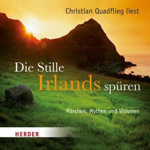 """Christian Quadflieg liest """"Die Stille Irlands spüren"""""""