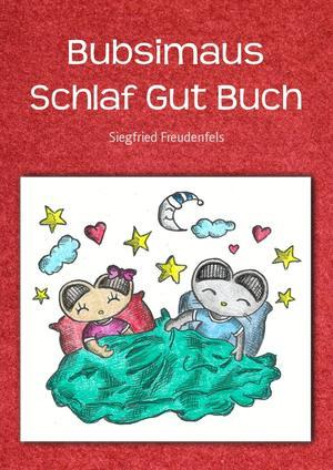 Bubsimaus Schlaf Gut Buch
