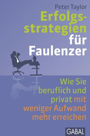 Erfolgsstrategien für Faulenzer