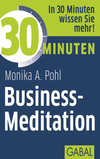 30 Minuten Business-Meditation