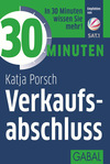 Vergrößerte Darstellung Cover: 30 Minuten Verkaufsabschluss. Externe Website (neues Fenster)