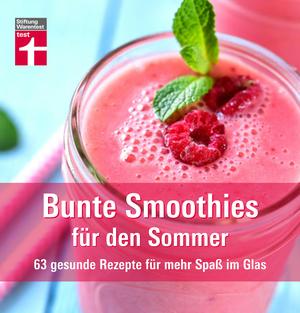 Bunte Smoothies für den Sommer