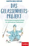Das Gelassenheitsprojekt