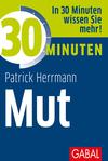 30 Minuten Mut