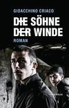 Vergrößerte Darstellung Cover: Die Söhne der Winde. Externe Website (neues Fenster)
