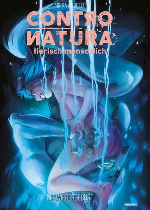 Contro Natura - tierisch menschlich, Band 3 - Die Wiedergeburt