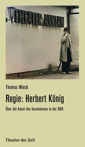 Regie: Herbert König