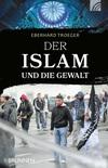 Vergrößerte Darstellung Cover: Der Islam und die Gewalt. Externe Website (neues Fenster)