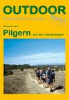 Vergrößerte Darstellung Cover: Pilgern auf den Jakobswegen. Externe Website (neues Fenster)