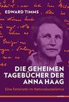 Die geheimen Tagebücher der Anna Haag