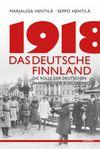 1918 - Das deutsche Finnland