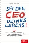 Vergrößerte Darstellung Cover: Sei der CEO deines Lebens!. Externe Website (neues Fenster)