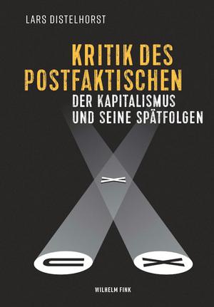 Kritik des Postfaktischen