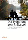 Vergrößerte Darstellung Cover: Der Hund und sein Philosoph. Externe Website (neues Fenster)