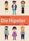 Vergrößerte Darstellung Cover: Die Hipster. Externe Website (neues Fenster)