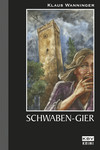 Schwaben-Gier