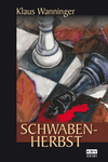Vergrößerte Darstellung Cover: Schwaben-Herbst. Externe Website (neues Fenster)