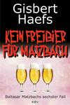 Kein Freibier für Matzbach