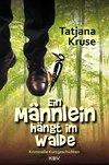 Ein Männlein hängt im Walde