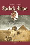 Vergrößerte Darstellung Cover: Sherlock Holmes und das Geheimnis der Pyramide. Externe Website (neues Fenster)