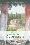 Vergrößerte Darstellung Cover: Die verliebten Zypressen. Externe Website (neues Fenster)