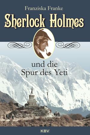 Sherlock Holmes und die Spur des Yeti