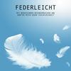 Federleicht: Mit beruhigenden Naturgeräuschen und sanfter Musik gegen Schlaflosigkeit