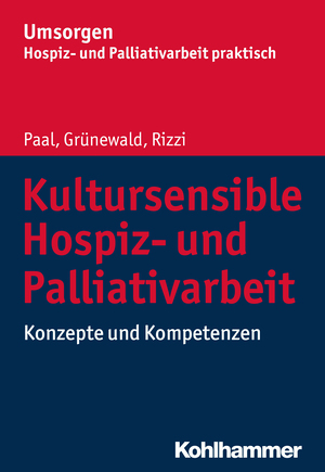 Kultursensible Hospiz- und Palliativarbeit